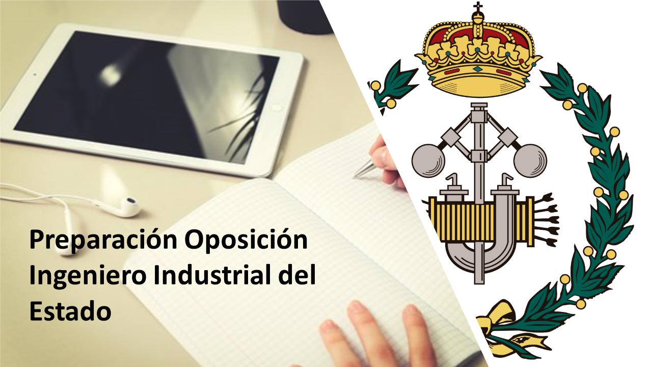 Course Image VI Edición Preparación de Oposiciones al Cuerpo de Ingenieros Industriales del Estado